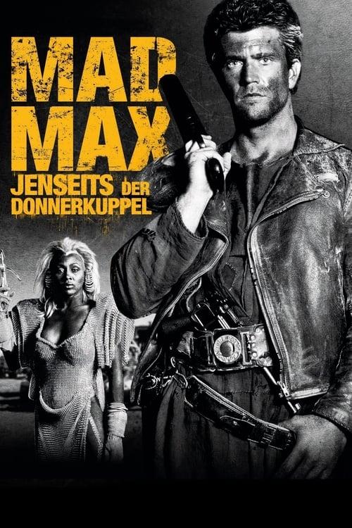 Mad Max – Jenseits Der Donnerkuppel